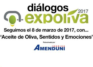 """El tercero de los"""" Diálogos Expoliva 2017"""" se centrará en el aceite de oliva desde el punto de vista"""