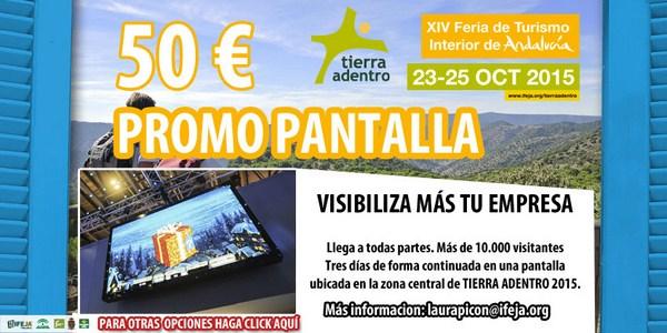 Promociona tu destino en una pantalla instalada en IFEJA durante la pr�xima edici�n de Tierra Adentr